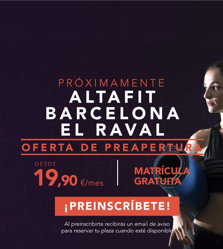Preinscríbete en el nuevo Altafit Barcelona El Raval