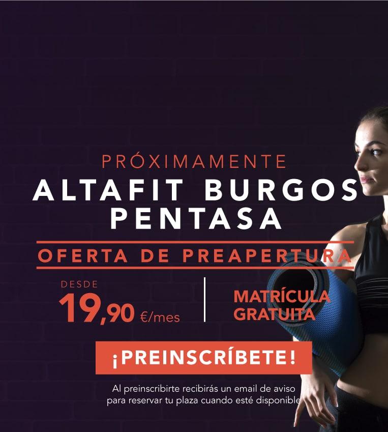 Preinscríbete en el nuevo Altafit Burgos Pentasa