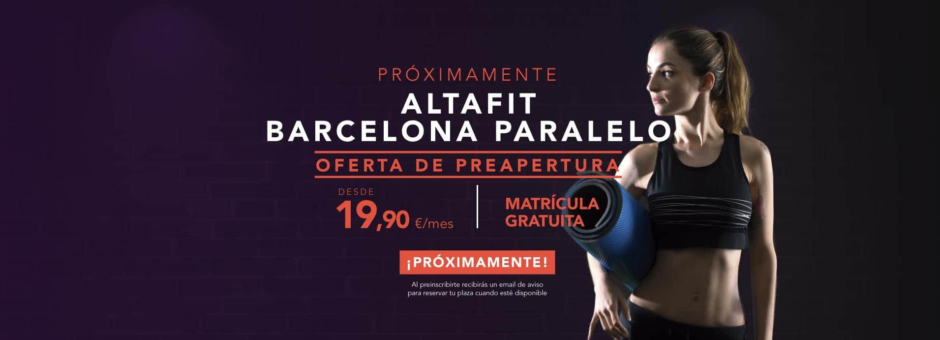 Preinscríbete en el nuevo Altafit Barcelona Paralelo