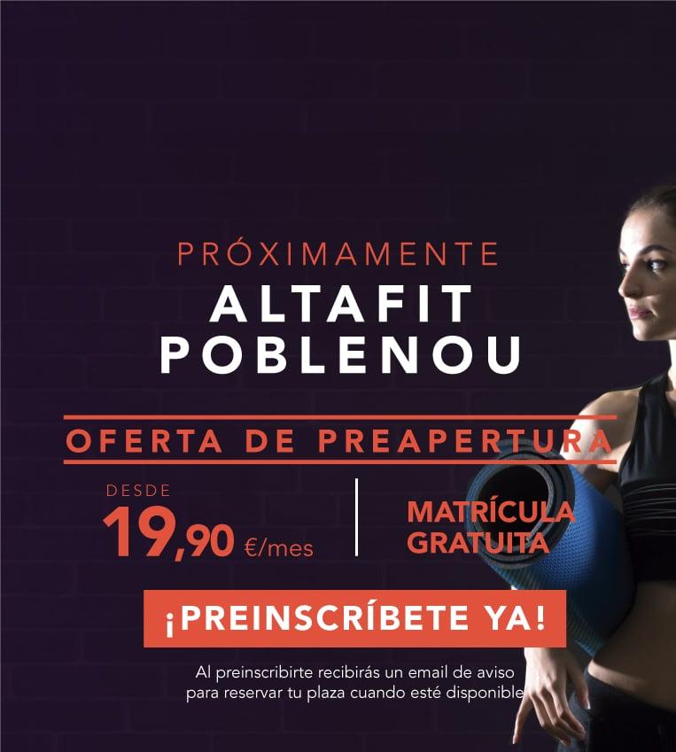 Preinscríbete en el nuevo Altafit Poblenou