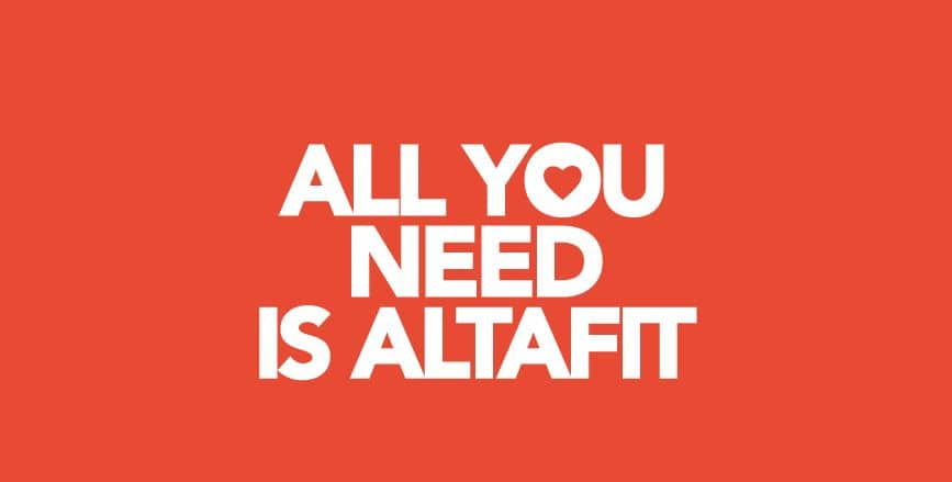 💘 All you need is Altafit 💘